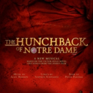 New York Regional Premiere Of THE HUNCHBACK OF NOTRE DAME Cast Announced