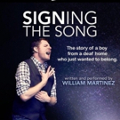 William Martinez's SIGNING THE SONG Comes to The Colony for Four Performances Photo