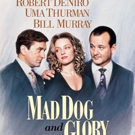 MAD DOG AND GLORY Makes Its Blu Ray Debut on March 5 From Kino Lorber