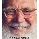 David Letterman's MY NEXT GUEST NEEDS NO INTRODUCTION Returns for Second Season May 3 Photo