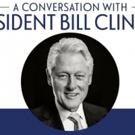 Bill Clinton Comes to Cobb Energy Centre June 13