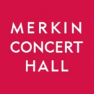 Merkin Concert Hall Brings Wide Range of Events to its 2018 Lineup