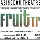 Abingdon Theatre Co. Presents Eve Ensler's FRUIT TRILOGY Photo