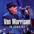 VAN MORRISON IN CONCERT Arrives On DVD, Blu-ray Today Photo