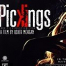 Watch New Trailer for Indie Crime Film PICKINGS, Hitting Theaters March 2018 Photo