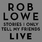 Rob Lowe Brings STORIES I ONLY TELL MY FRIENDS Tour to Chicago Photo