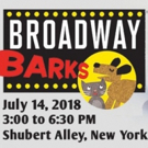 Stars From MEAN GIRLS, THE BAND'S VISIT, DEAR EVAN HANSEN, and More to Attend Broadway Barks