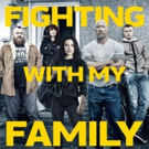 MGM Reveals Official Poster for FIGHTING WITH MY FAMILY