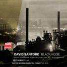 BMOP/sound Releases New Album, 'David Sanford: Black Noise'