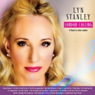Lyn Stanley to Release 'London Calling A Toast To Julie London' Photo