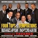 The Four Tops and The Temptations with Special Guests Tavares Announce UK Tour