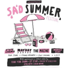 The Maine,Mayday Parade,State Champs,The Wonder Years to Headline Sad Summer Festival