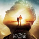 Lionsgate to Release I CAN ONLY IMAGINE On DVD & Blu-Ray June 5 Photo