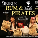 NYC's Quintessential Cocktail Musical Company THE IMBIBLE Announces The Return Of Its Hit Rum Show RUM AND PIRATES