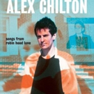 Bar/None Records to Release Two New Alex Chilton Albums