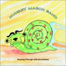 The Hungry March Band to Release New Album RUNNING THROUGH WITH THE SADNESS June 1