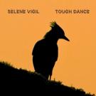 Selene Vigil (7 Year Bitch) Releases Album 'Tough Dance'
