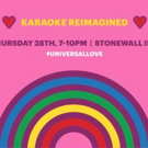 MGM Resorts UNIVERSAL LOVE Songs Into Hands Of Karaoke Fans to Celebrate Stonewall Day