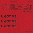 Party Thieves Changes Name to THIEVES and Releases New Track 'GOT U (feat. Catze)'
