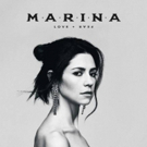 Marina Releases New Album 'Love + Fear'