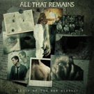 All That Remains Release VICTIM OF THE NEW DISEASE Today