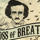 Announcing LOSS OF BREATH: The Unfinished Life And Death Of Edgar Allan Poe