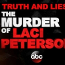 'Truth and Lies: The Murder of Laci Peterson' Airs Saturday on ABC