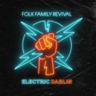 Folk Family Revival Announce Upcoming Album 'Electric Darlin'