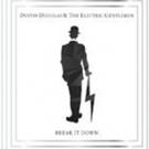 BWW Interview: Dustin Douglas & the Electric Gentlemen Release 'Break it Down' Photo