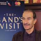 BWW TV: He's Back in the Band! Sasson Gabay Celebrates His Broadway Debut in THE BAND'S VISIT