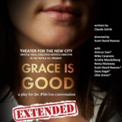 Theater For The New City Extends GRACE IS GOOD, A Play For The #metooconversation