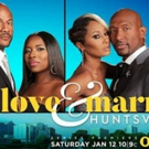 VIDEO: OWN Releases the Trailer for LOVE & MARRIAGE: HUNTSVILLE