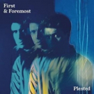 Plested Releases First Project 'First & Foremost'