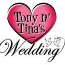 TONY N' TINA'S WEDDING Alum Unite In New Film