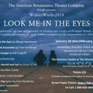 American Renaissance Theater Company Presents WinterWorks 2018: LOOK ME IN THE EYES Photo