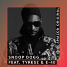 Snoop Dogg Releases Amazon Original 'Grateful' Featuring Tyrese and E-40