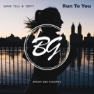 Dave Till Has Paired Up With Tiffy To Create Stunning Track RUN TO YOU