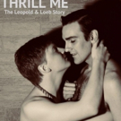 See 'Em On Stage to Present THRILL ME: THE LEOPOLD & LOEB STORY