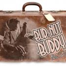 So Cal Premiere of BUD, NOT BUDDY Comes to La Mirada Theatre