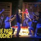 BWW Review: ¿ QUE PASÓ ANOCHE? at Teatro La Estación