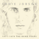 Eddie Jobson To Release '1971-1979 The Band Years'