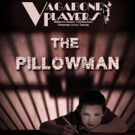 THE PILLOWMAN Opens At Vagabond Players Photo