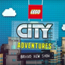 Nickelodeon to Debut New Animated Series LEGO CITY ADVENTURES
