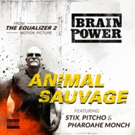 Multi-Platinum Artist Brainpower Brings International Flavor to THE EQUALIZER 2 with New Single