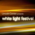 Lincoln Center Announces 2018 White Light Festival