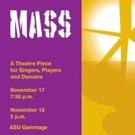 BWW Review: ASU Herberger Institute School of Music Presents Bernstein's MASS ~ A Masterpiece Of Artistic Collaboration