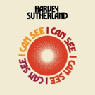Harvey Sutherland Shares I CAN SEE Out Now