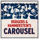 CAROUSEL Cast Album Available Digitally Today