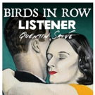 Birds In Row Announce North American Tour