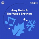 Amy Helm & The Wood Brothers Cover The Band's 'Christmas Must Be Tonight' Exclusively For Spotify Singles: Christmas Collection